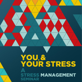 You & Your Stress
