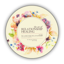 006 The Art of Relationship Healing C
