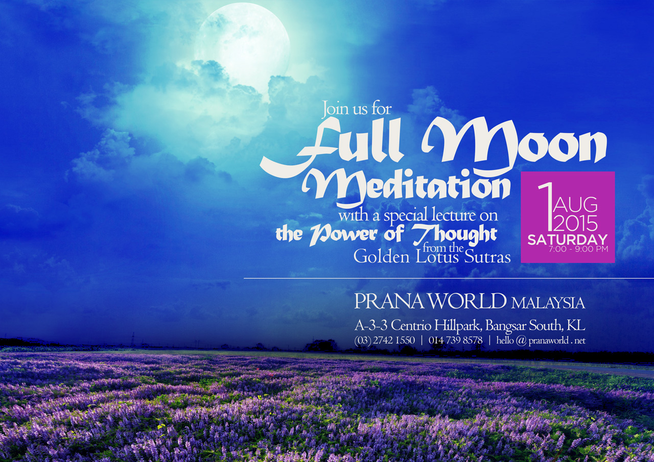 Full Moon Meditation (1 Aug 2015)